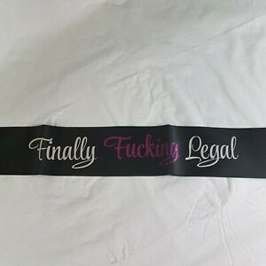 18th or 21st Birthday party Finally Legal Sash Adult Black Pink Glitter