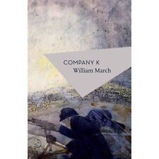 Company K by William March (Paperback, 2017)