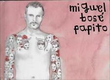 "MIGUEL BOSE' - RARO CD + LIBRO "" PAPITO """