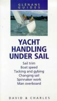 Yacht Handling Under Sail (Glenans Guides) by Davison, Peter Paperback Book The