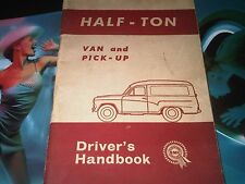 BMC Half-Ton Van and Pick-Up Driver's Handbook Instruction Manual AKD3385