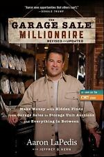 The Garage Sale Millionaire: Make Money with Hidden Finds from Garage Sales to S
