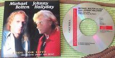 JOHNNY HALLYDAY CD DEUX TITRES  ETAT NEUF . FOOL FOR LOVE