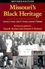 Nice! Missouri's Black Heritage by Antonio Holland, Gary Kremer, Lorenzo Greene