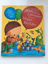 Harry and the Dinosaurs Have a Happy Birthday by Ian Whybrow (Hardback, 2008)