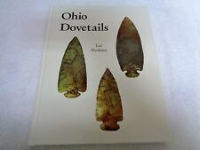 *Signed* 1999 Ohio Dovetails By Lar Hothem Indian Arrowheads
