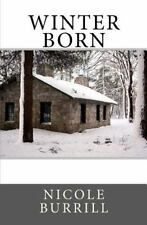 Winter Born by Photography, Tracy Rodriguez
