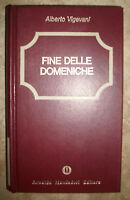 VIGEVANI - FINE DELLE DOMENICHE - ED:MONDADORI - ANNO:1981  (CS)