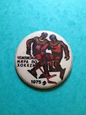 USSR Original VINTAGE Pin Badge THE ICE HOCKEY WORLD CHAMPIONSHIP 1975.