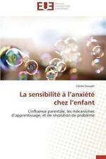 La Sensibilite a l'Anxiete Chez L'Enfant by Stassart Celine (2014, Paperback)