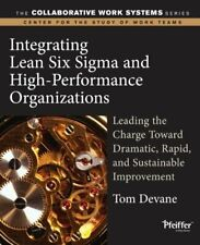 Integrating Lean Six Sigma and High-Performance Organizations : Leading the Char