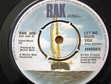 "KANDIDATE - LET ME ROCK YOU  7"" VINYL"
