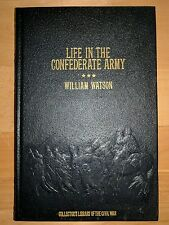 LIFE IN THE CONFEDERATE ARMY - 1888 REPRINT - CIVIL WAR -  LEATHER GOLD LEAF