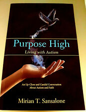 Purpose High - Living with Autism  by Sansalone, Mirian (Paperback, 2017)