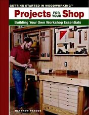 Projects for Your Shop: Building Your Own Workshop Essentials (Paperback or Soft