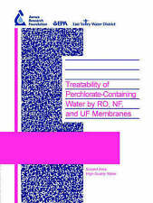Treatability of Perchlorate-Containing Water by RO, NF and UF Membranes (Water R
