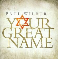 Your Great Name - Paul Wilbur (CD, 2013, Integrity Music) - FREE SHIPPING