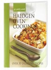 Lakeland Halogen Oven Cooking Book (50 Recipes) Hardback, 128 pages