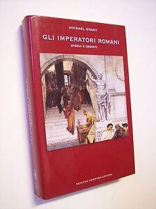 GRANT Michael: GLI IMPERATORI ROMANI. STORIA E SEGRETI, Newton Compton 2004