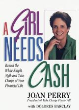 NEW - A Girl Needs Cash: How to Take Charge of Your Financial Life