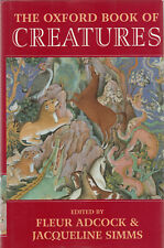 THE OXFORD BOOK OF CREATURES BY ADCOCK AND SIMMS 1995 ANTHOLOGY