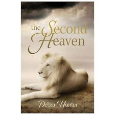 The Second Heaven by Debra Hunter (2013, Paperback, Large Type)