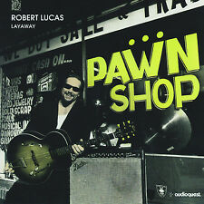 ROBERT LUCAS -  Layaway NEW SEALED CD Audioquest
