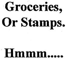 Unmounted Rubber Stamps, Humorous Stamps,  Sayings & Quotes, Groceries or Stamps