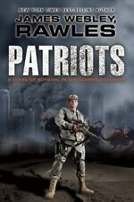 Patriots: Surviving the Coming Collapse: By Rawles, James Wesley