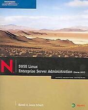 Suse Linux Enterprise Server Administration Course 3037 Novell Authorized Cou
