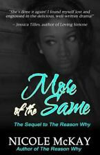 More of the Same by Nicole McKay (2015, Paperback)