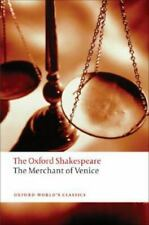 The Merchant of Venice: The Oxford Shakespeare The Merchant of Venice [Oxford Wo