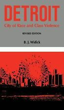 Detroit: City of Race and Class Violence (Great Lakes Books (Paperback-ExLibrary