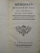 TOTT : MEMOIRES TURCS ET TARTARES + LETTRE CONSEIL DU KAN, 1785. 2 volumes