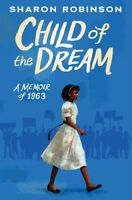 Child of the Dream: A Memoir of 1963 [New Book] Hardcover
