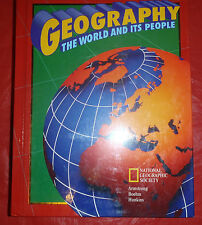 Geography: The World and Its People National Geographic Society McGraw Hill