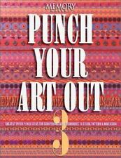 Punch Your Art Out 3: Creative Paper Punch Ideas for Scrapbooks with-ExLibrary