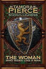 The Woman Who Rides Like a Man (Song of the Lioness, Book 3) by Tamora Pierce
