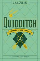 Quidditch a Traves De Los Tiempos / Quidditch Through the Ages, Hardcover by ...