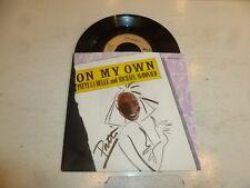"PATTI LA BELLE & MICHAEL McDONALD - On My Own - 1986 2-track 7"" Vinyl Single"