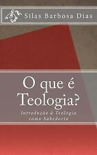 Teologia Como Sabedoria: O Que é Teologia? : Introdução à Teologia Como...
