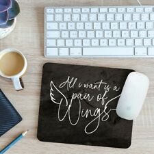 All I Want Is A Pair Of Wings Mouse Mat Pad 24cm x 19cm