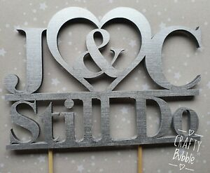 HAND MADE WOODEN INITIALS WE STILL DO RENEWAL VOWS CAKE TOPPER WEDDING