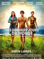 Affiche 40x60cm LES DERNIERS JOURS DU MONDE (2009) Amalric, Frot, Viard NEUVE