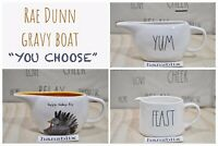 "Rae Dunn Gravy Boat Sauce FEAST YUM POUR FAMILY Turkey Day ""YOU CHOOSE"" NEW'19"