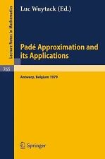 Pade Approximation and its Applications: Proceedings of a Conference-ExLibrary