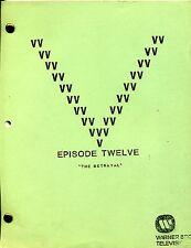 """V Visitor Script - Episode Twelve [12]  """"The Betrayal"""" - 2nd Revised Final Draft"""