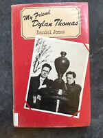 Jones, Daniel; My Friend Dylan Thomas. Dent 1977 First Edition