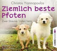 Ziemlich beste Pfoten - Zwei Streuner finden heim von Christos Yiannopoulos (CD)