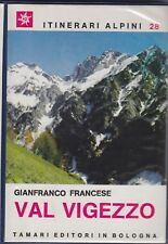 Gianfranco Francese, Val Vigezzo, Tamari, Itinerari alpini, alpinismo, 1976